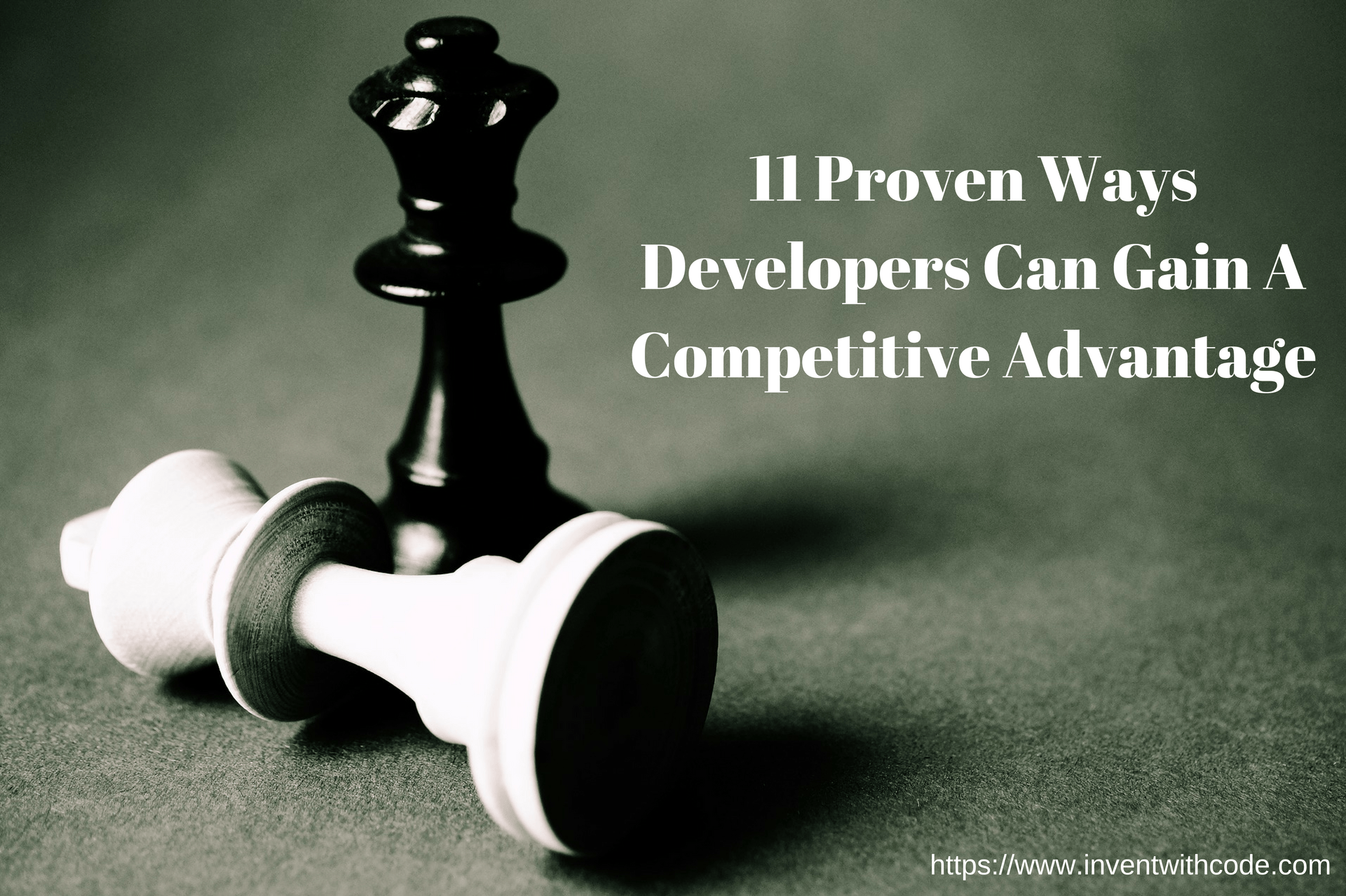 11 Proven Ways Developers Can Gain A Competitive Advantage