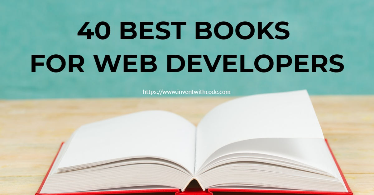 40 Best Books For Web Developers Invent With Code
