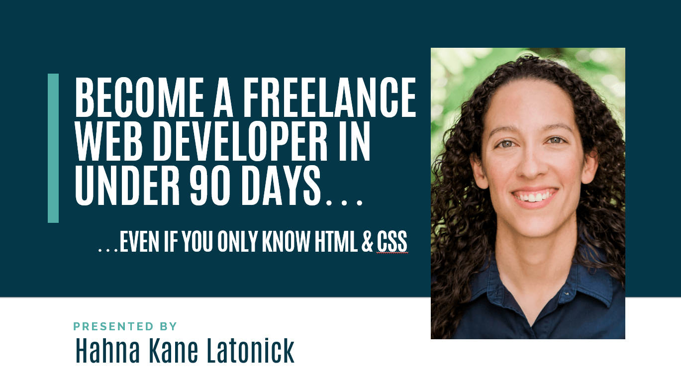 Become a Freelance Web Developer in 90 Days